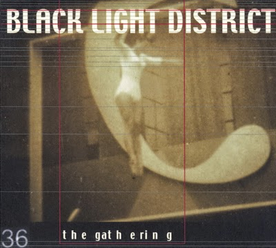 Black Light District - The Gathering