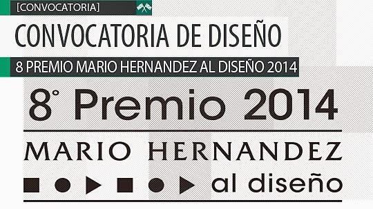 8 PREMIO MARIO HERNANDEZ AL DISEÑO 2014