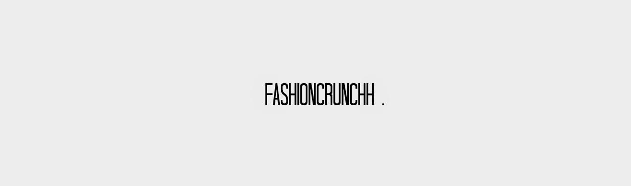 FASHIONCRUNCHH