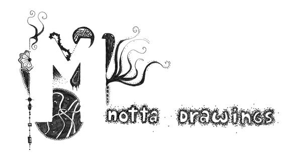 M notta drawings