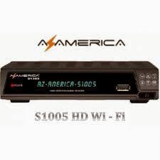 Nova atualização AzAmérica S1005 v.1.09.13420 20.12.14