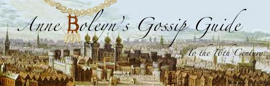 Anne Boleyn's Gossip Guide
