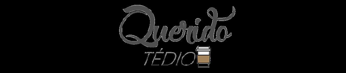 Querido Tédio Blog