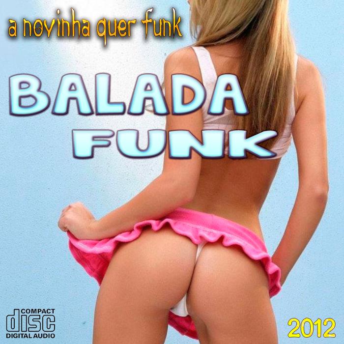 Balada Funk - 2012
