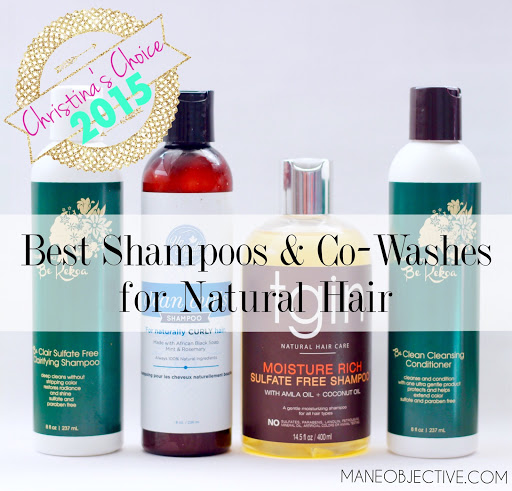 Christina's Choice 2015 The Best Shampoos and Co-Washes for Natural Hair