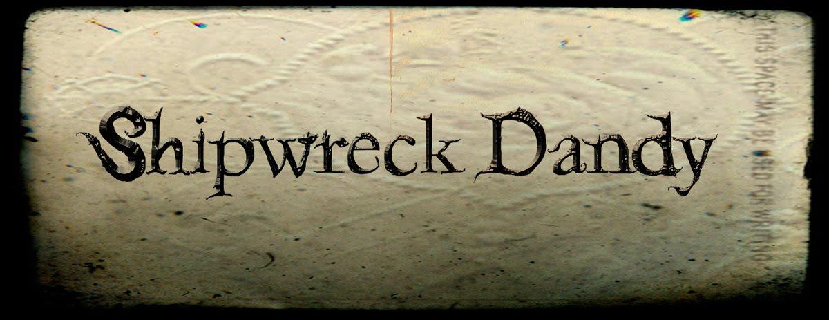 Shipwreck Dandy