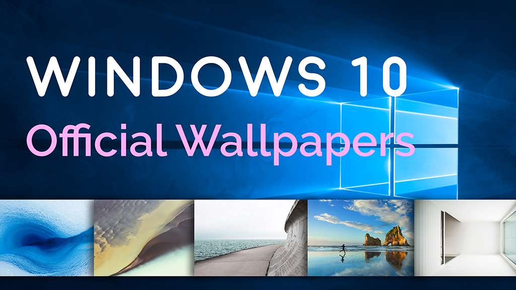 NEW Download Windows 10 Official Wallpapers Full HD