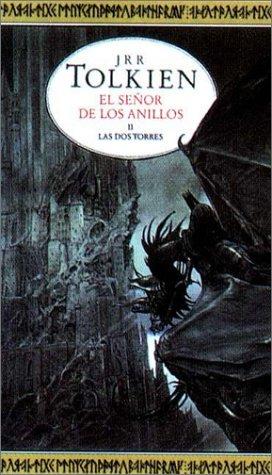 El señor de los anillos: Las dos torres - J. R. R. Tolkien El-se%25C3%25B1or-de-los-anillos-02-Las-Dos-Torres1