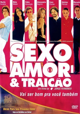 Sexo, Amor e Trai��o � Nacional