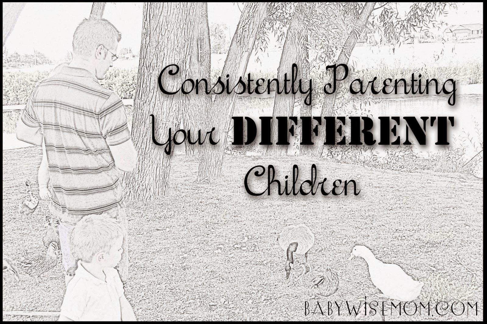 Consistently Parenting Your Different Children