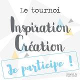 Inspiration Création : Le tournoi
