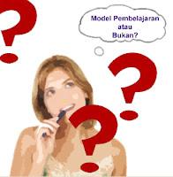 model pembelajaran adalah ....