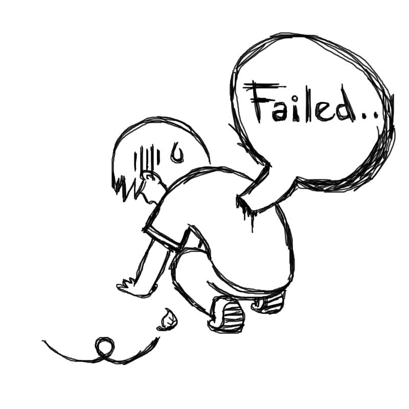 That feeling when - Page 2 Failed____i_failed_by_felnix-d364ha1