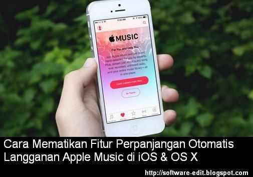 Cara Mematikan Fitur Perpanjangan Otomatis Langganan Apple Music di iOS & OS X