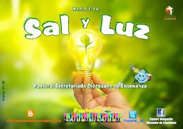 """""""SAL y LUZ"""". Mt.5,13-16"""