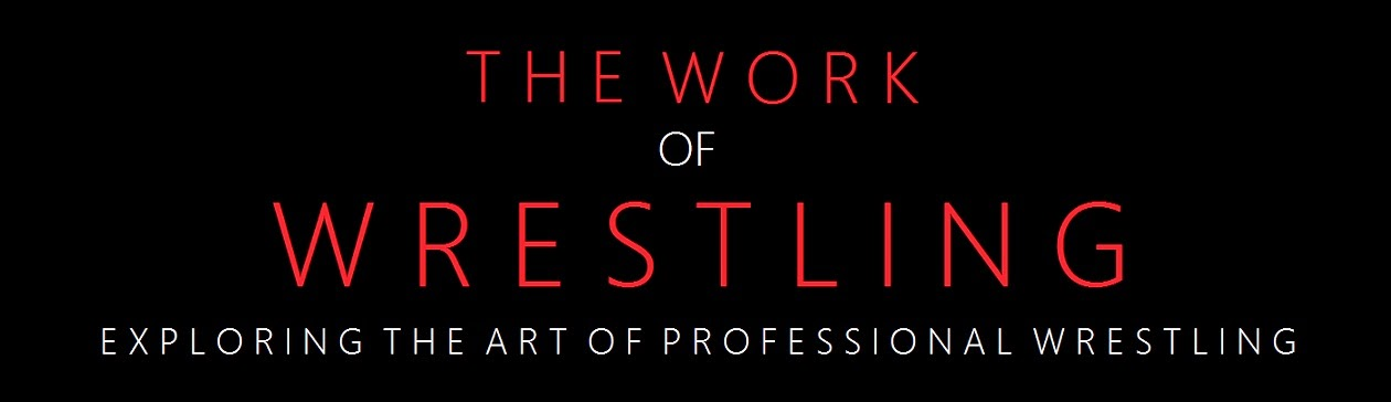 The Work of Wrestling