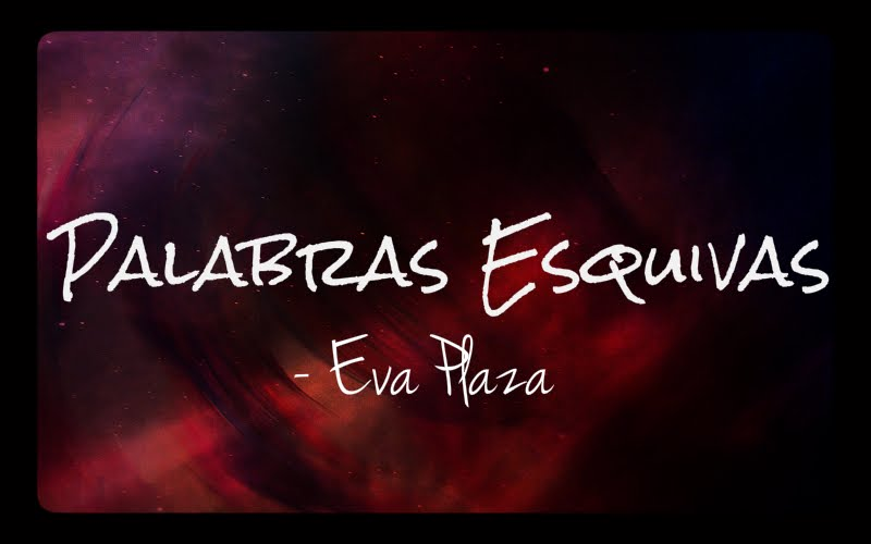 Palabras Esquivas - Eva Plaza