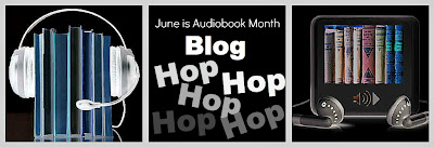 June is Audiobook Month Blog Hop
