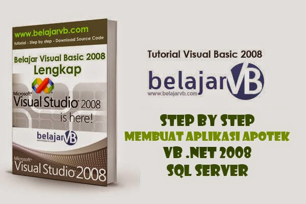 Step by Step Membuat Aplikasi Apotek VB 2008