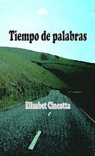 TIEMPO DE PALABRAS Elisabet Cincotta