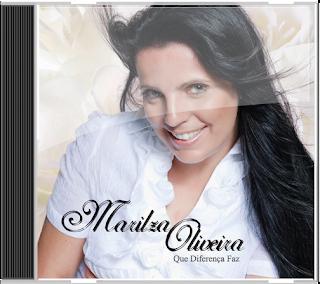 Marilza Oliveira - Que Diferença Faz 2012