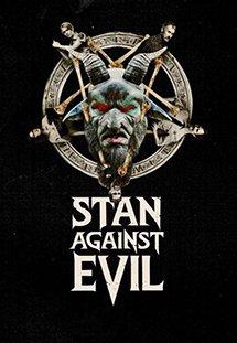 Stan Chống Quỷ Dữ - Stan Against Evil Season 1