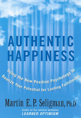 Martin Seligman: Authentic Happiness