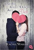 http://www.randomhouse.de/Taschenbuch/Und-er-steht-doch-auf-dich/Rachel-Harris/cbt/e476005.rhd