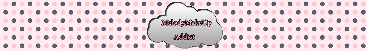 MelodyMakeUpAddict