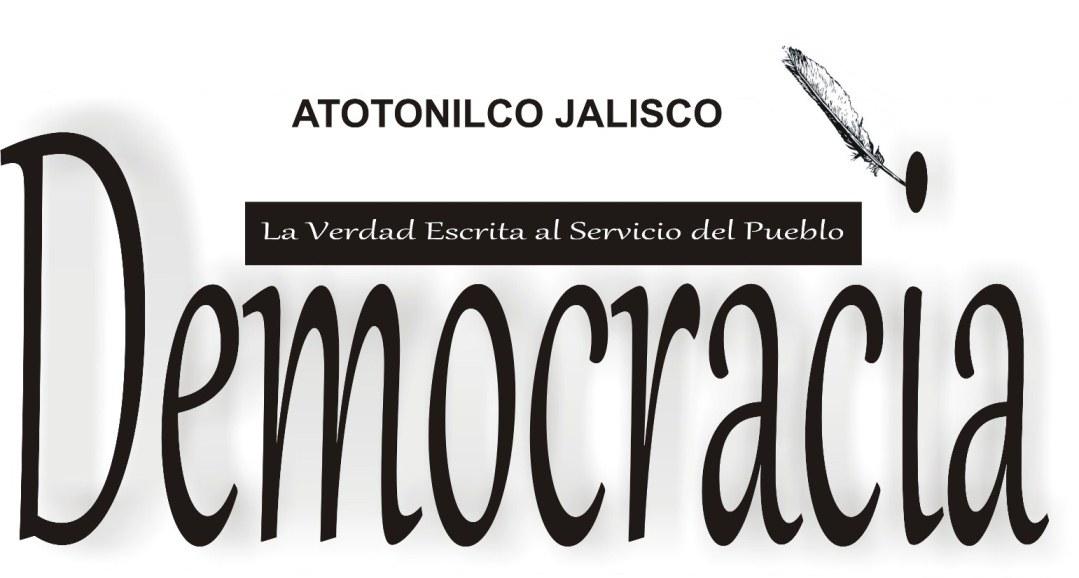 DEMOCRACIA PERIODICO DE ATOTONILCO
