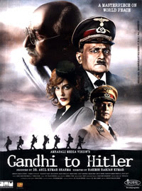Gandhi To Hitler 2011 Hindi Movie Watch Online