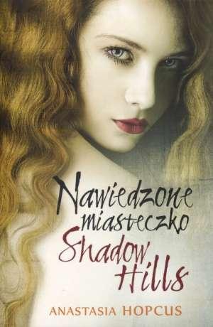 http://lubimyczytac.pl/ksiazka/102447/nawiedzone-miasteczko-shadow-hills