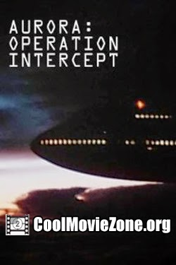 Aurora: Operation Intercept (1995)