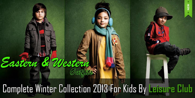 Complete Winter Collection 2013 For Kids By Leisure Club