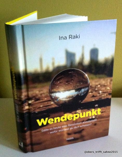 """Ina Raki """"Wendepunkt"""" Nepa Verlag 2015"""