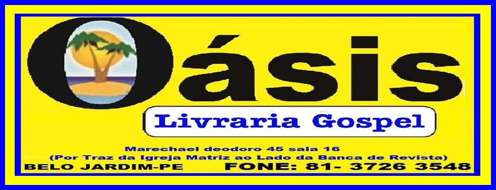 OASIS LIVRARIA GOSPEL