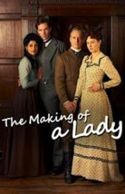 Ver The Making of a Lady Online Gratis (2012)