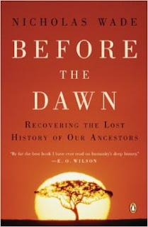 Nicholas Wade: Before the Dawn