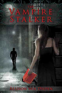 Book Review: The Vampire Stalker by Allison van Diepen