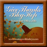 Give Thanks Blog Hop Nov. 19 to 20