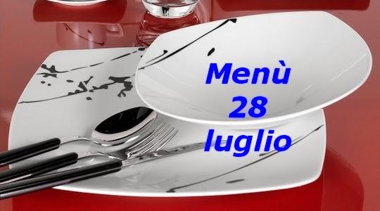 28 luglio menù