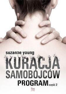 """#82 Recenzja książki Suzanne Young """"Kuracja Samobójcow. Program część 2"""""""