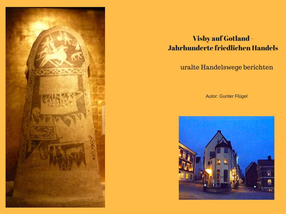 Visby auf Gotland - Jahrhunderte friedlichen Handels