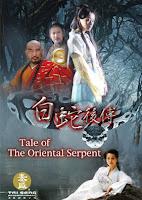 Bạch Xà Chính Truyện Trực tuyến - Tale of The Oriental Serpent