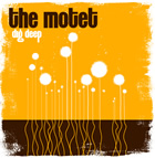 The Motet: Dig Deep