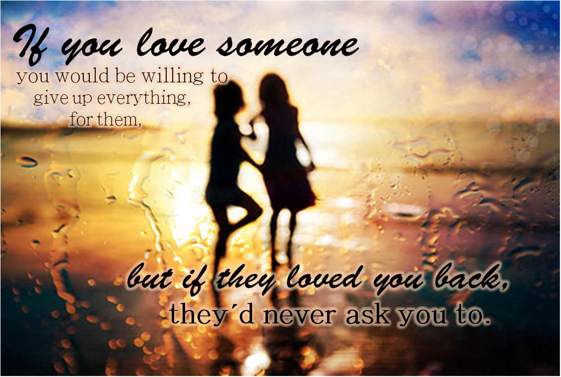 love someone-if they loved you