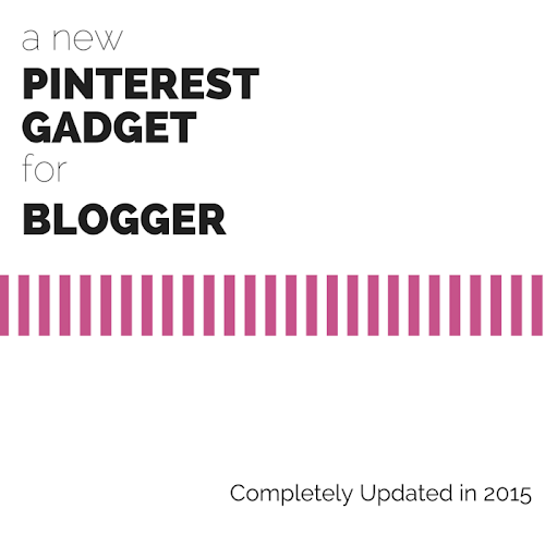 A New Pinterest Gadget for Blogger - Completely Updated in 2015