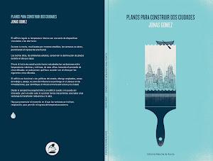 El octavo: Planos para construir dos ciudades de Jonás Gomez