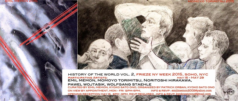 """""""History OF The World Vol.2 """"Art show / Frieze NY week 2015, Soho NYC"""