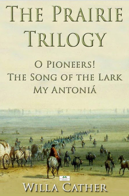 http://www.amazon.com/Prairie-Trilogy-Pioneers-Song-Antoniá-ebook/dp/B00JT04KNU/ref=sr_sp-btf_title_1_12?s=digital-text&ie=UTF8&qid=1408977078&sr=1-12&keywords=willa+cather